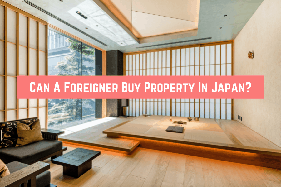 Can A Foreigner Buy Property In Japan_